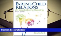 PDF Parent-Child Relations: An Introduction to Parenting (9th Edition) Pre Order
