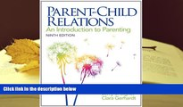Audiobook  Parent-Child Relations: An Introduction to Parenting (9th Edition) Full Book