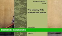 Read Online Field Manual FM 3-21.8 (FM 7-8) The Infantry Rifle Platoon and Squad  March 2007 Pre
