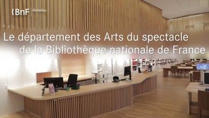 Le département des Arts du spectacle de la Bibliothèque nationale de France