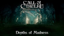 Call Of Cthulhu: Depths of Madness Trailer