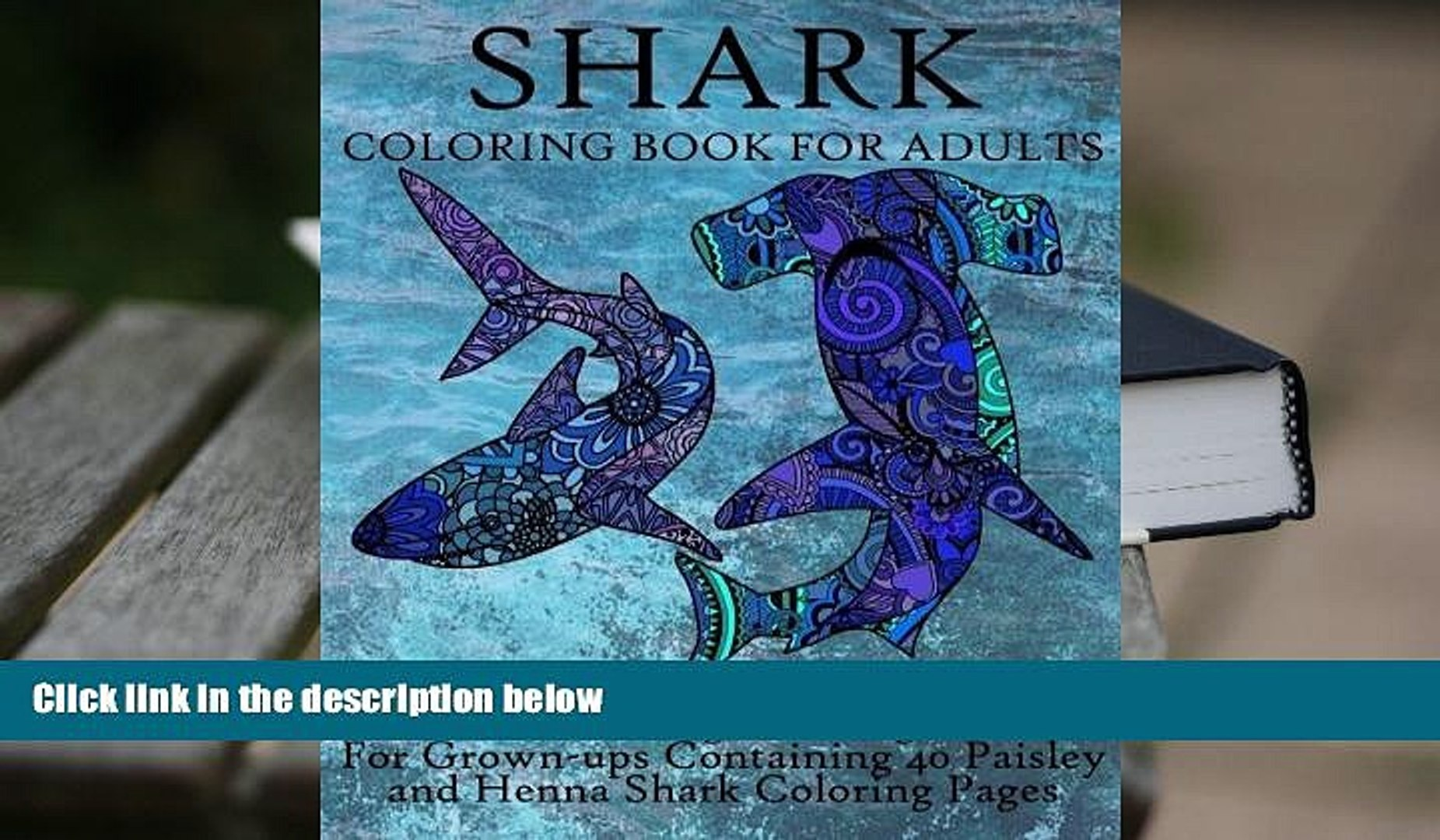Best Pdf Shark Coloring Book For Adults Stress Relieving Coloring Book For Grown Ups Containing Video Dailymotion