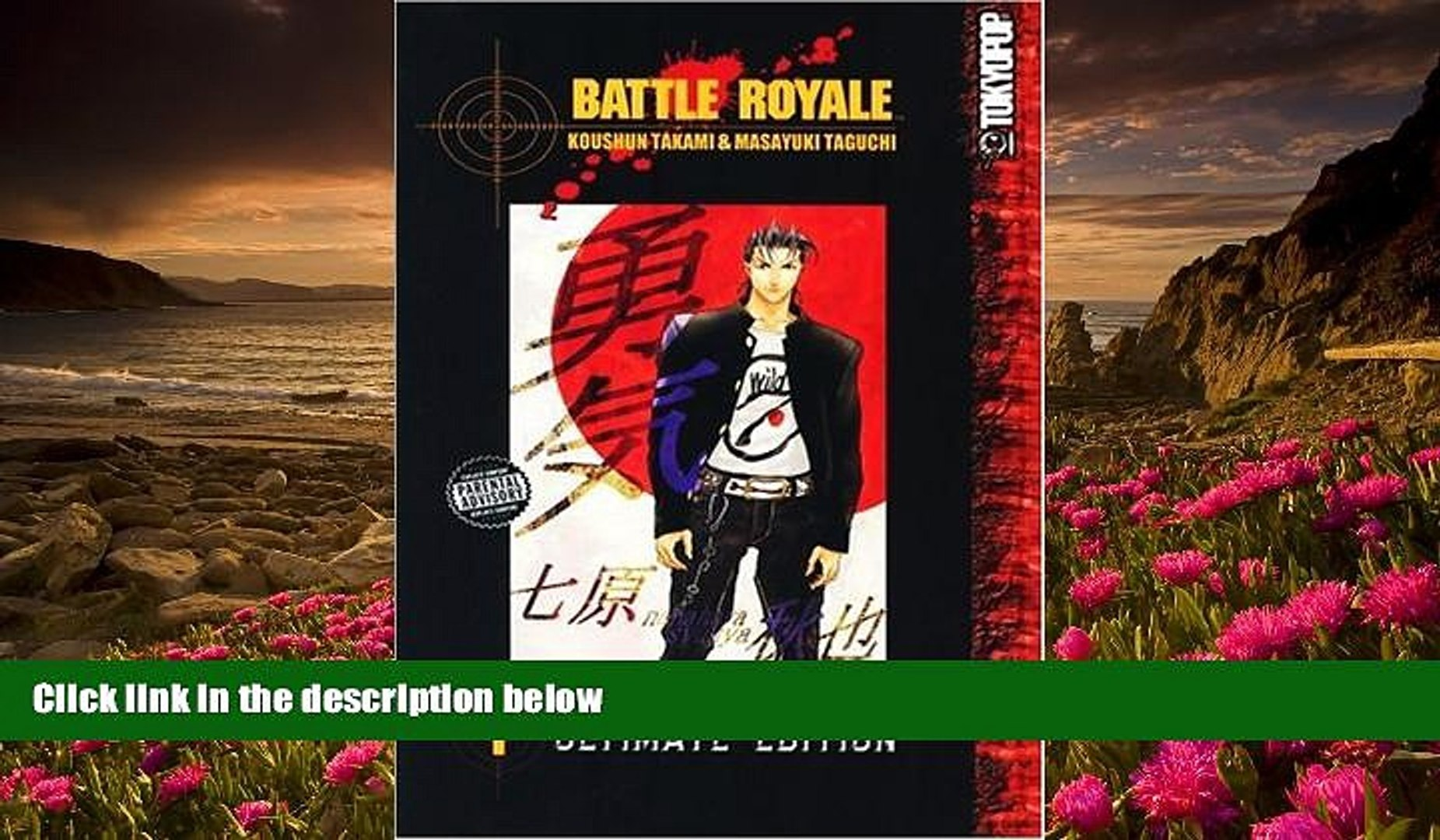 READ book Battle Royale Ultimate Edition Volume 1 (v  1) Koushun Takami For  Ipad