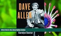 EBOOK ONLINE Dave Allen: The Biography Carolyn Soutar Full Book
