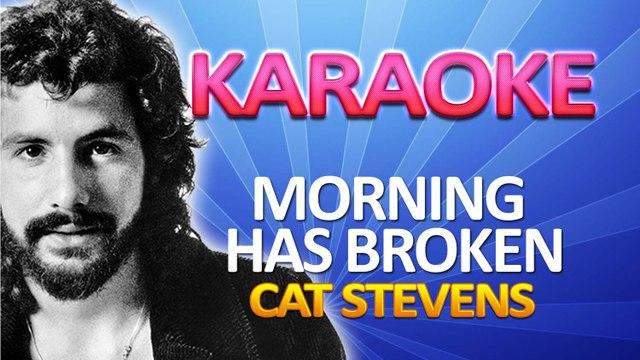 Cat Stevens - Morning Has Broken KARAOKE