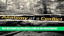 Read Ebook [PDF] Anatomy of a Conflict: Identity, Knowledge, and Emotion in Old-Growth Forests