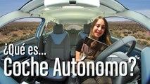 ¿Qué es coche autónomo?