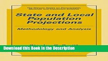 Read [PDF] State and Local Population Projections: Methodology and Analysis (The Springer Series