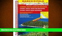 Read Online Slovenia/Croatia/Bosnia Marco Polo Road Atlas Full Book