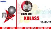 REPLAY AUDIO - XALASS du 19 Janvier 2017 - Présentation : NDOYE BANE ET DJ BOUBS