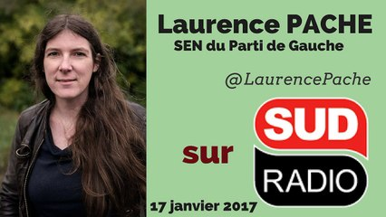 Laurence Pache - Sud Radio - 17/01/2017