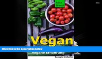 PDF  Vegan: Gesund und Fit durch vegane Ernaehrung (German Edition) Mira Brand Full Book