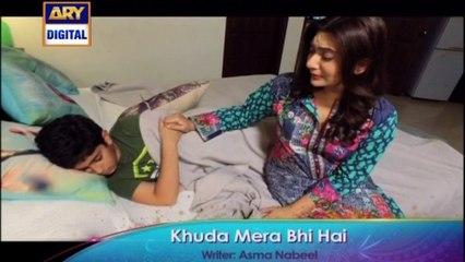 'Khuda Mera Bhi Hai' Tonight at 8:00 PM - Only on ARY Digital