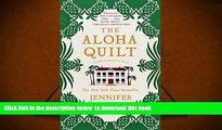 Download [PDF]  The Aloha Quilt: An Elm Creek Quilts Novel (The Elm Creek Quilts) Jennifer