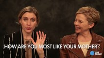 Annette Bening and Greta Gerwig share how they are most like their mothers-vlBoKg8Rnvs