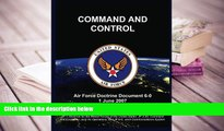 Best PDF  COMMAND AND CONTROL: Air Force Doctrine Document 6-0 1 June 2007 United States Air