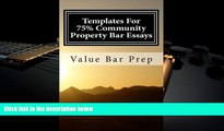 Read Book Templates For 75% Community Property Bar Essays: Community Property exams are chiefly
