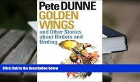 BEST PDF  Golden Wings and Other Stories about Birders and Birding (Corrie Herring Hooks Series)