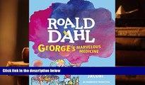 BEST PDF  George s Marvelous Medicine [DOWNLOAD] ONLINE
