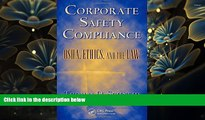 READ book Corporate Safety Compliance: OSHA, Ethics, and the Law (Occupational Safety   Health