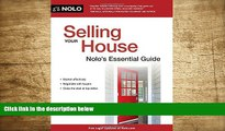 DOWNLOAD [PDF] Selling Your House: Nolo s Essential Guide Ilona Bray J.D. Full Book