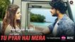 Tu Pyar Hai Mera   Official Music Video   أغنية غوراف شارما وتارا أليشا بيري مترجمة   بوليوود عرب