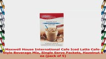 Maxwell House International Cafe Iced Latte CafeStyle Beverage Mix Single Serve Packets 4b898697