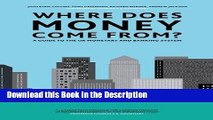 Read [PDF] Where Does Money Come From?: A Guide to the UK Monetary   Banking System Full Book