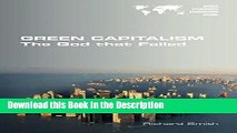 Download [PDF] Green Capitalism. the God That Failed Full Book