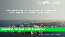 Download [PDF] Green Capitalism. the God That Failed Online Book