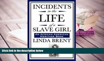 Audiobook  Incidents in the Life of a Slave Girl (An African American Heritage Book) For Ipad