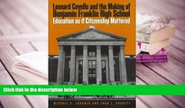 PDF Leonard Covello and the Making of Benjamin Franklin High School: Education As If Citizenship
