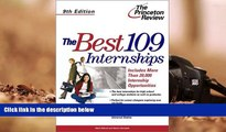 Download The Best 109 Internships, 9th Edition (Career Guides) Pre Order