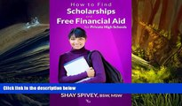 Free PDF How to Find Scholarships and Free Financial Aid for Private High Schools Pre Order