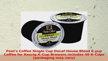 Peets Coffee Decaf House Blend Single Cup Coffee for Keurig KCup Brewers 40 count f5aeab15