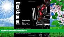 [PDF]  Deskbound: Standing Up to a Sitting World Kelly Starrett Pre Order