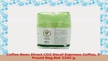 Coffee Bean Direct CO2 Decaf Espresso Coffee 5Pound BagNet 2265 g 8a1cc7ec
