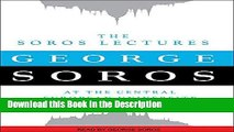 Download [PDF] The Soros Lectures: At the Central European University New Book