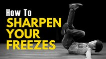 Bboy Freeze Tutorial | How to Make Your Freezes Sharp