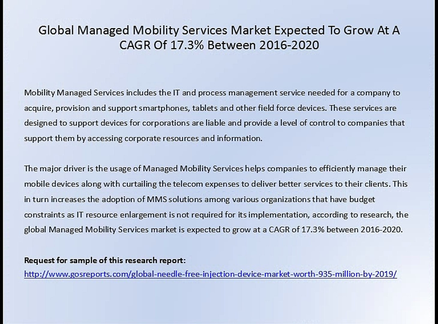 Global Managed Mobility Sehttp://www gosreports com/grvices Market Expected  To Grow At A CAGR Of 17 3% Between 2016-2020