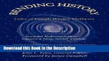Read [PDF] Bending History: Vol II Societal Reformulation-Toward a New Social Vehicle New Ebook