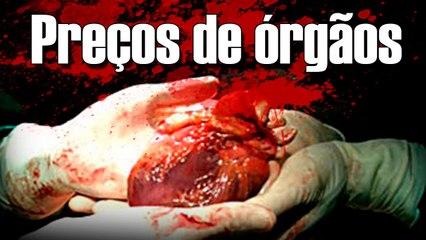 Preços de órgãos no Mercado Negro!