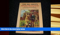 Read Online  Big Shots: Edwardian Shooting Parties Trial Ebook