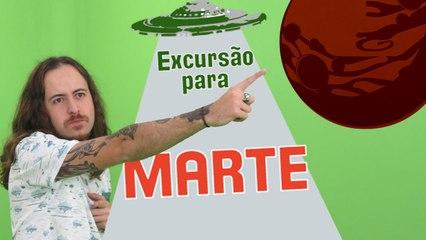EP 19 - Excursão para Marte
