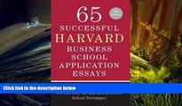 PDF [DOWNLOAD] 65 Successful Harvard Business School Application Essays, Second Edition: With