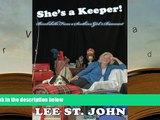 Audiobook SHE S A KEEPER! ~ Bombshells from a Southern Girl s Basement: Bombshells from a