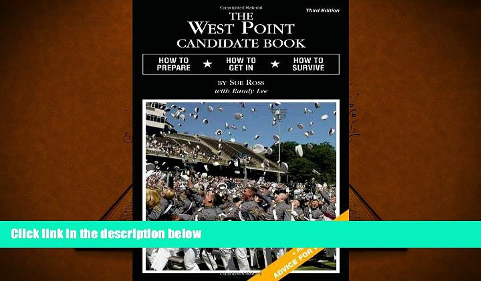Download The West Point Candidate Book: How to Prepare, How to Get In, How to Survive Books Online