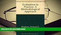 Read Online  Evaluation in Practice: A Methodological Approach For Ipad