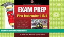 Free PDF Exam Prep: Fire Instructor I   II (Exam Prep: Fire Instructor 1   2) Pre Order