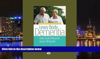 PDF  A Caregiver s Guide to Lewy Body Dementia Helen Buell Whitwirth and James A. Whitworth Trial